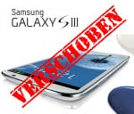 Samsung Galaxy SIII I9300 verschoben