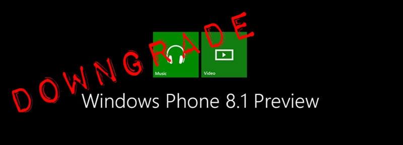 Windows Phone 8.1 Downgrade
