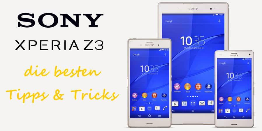 Die allerbesten Tipps und Tricks für das Sony Xperia Z3 ...