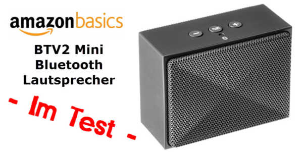 im test der amazonbasics btv2 mini bluetooth lautsprecher. Black Bedroom Furniture Sets. Home Design Ideas