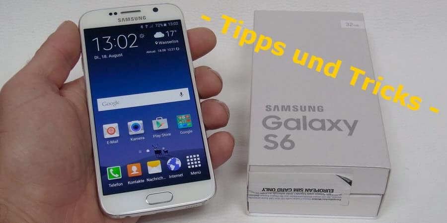 Samsung Galaxy S6 Tipps und Tricks