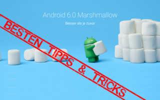 Die besten Tipps und Tricks für Android 6.x Marshmallow