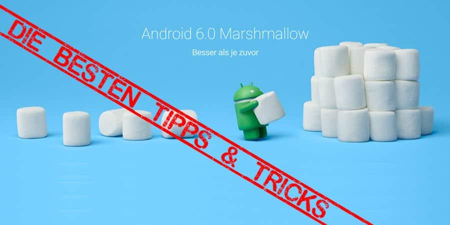 die besten tipps und tricks f r android 6 x marshmallow mobi test. Black Bedroom Furniture Sets. Home Design Ideas
