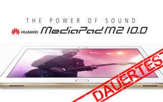 Huawei MediaPad M2 10.0 im Dauertest – mit Stift, Charme und ordentlich Sound