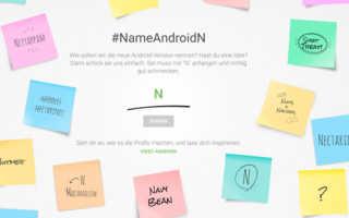 Android N – wann es kommt und wir dürfen den Namen bestimmen