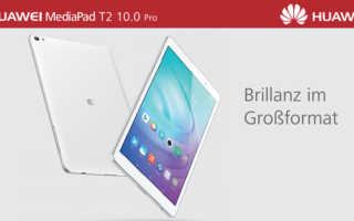 Huawei MediaPad T2 10.0 Pro – ein Mittelklasse Tablet in 10 Zoll mit LTE