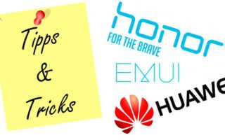 [Tipps und Tricks] So holt ihr alles aus der EMUI Oberfläche von Huawei und Honor