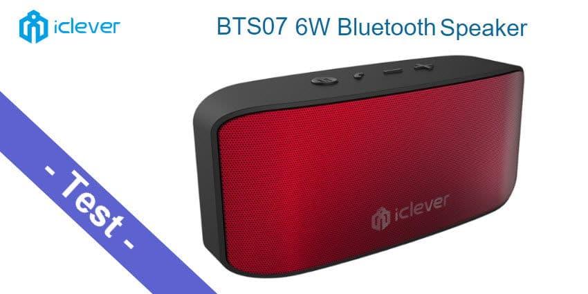 Im Test - der iClever IC-BTS07 Bluetooth Lautsprecher mit 6W