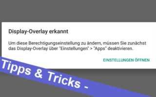 Display Overlay erkannt - so behebt man diese Fehlermeldung