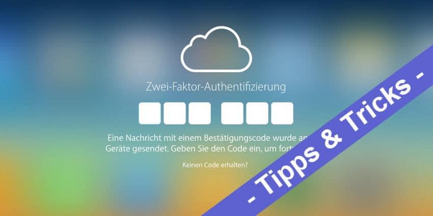 iOS mal einfach - So deaktiviert man die Zwei-Faktor-Authentifizierung