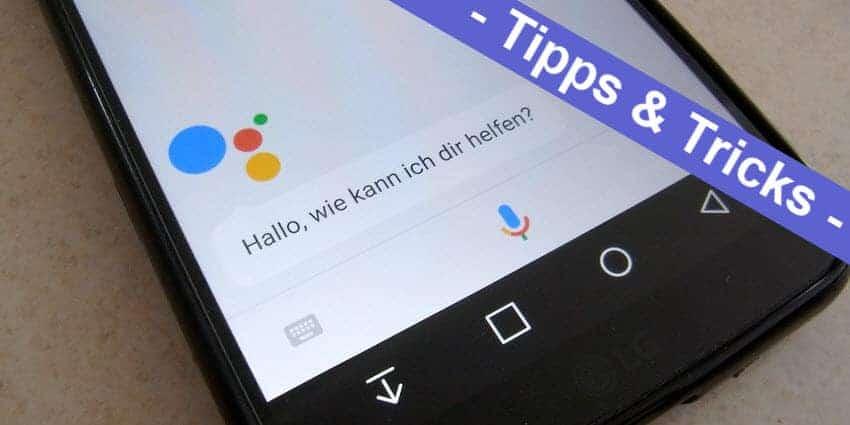 Android mal einfach - so deaktiviert man den Google Assistant