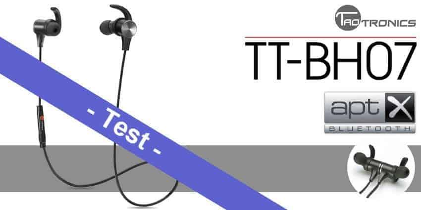 Im Test – das TaoTronics TT-BH07 Bluetooth Headset mit aptX