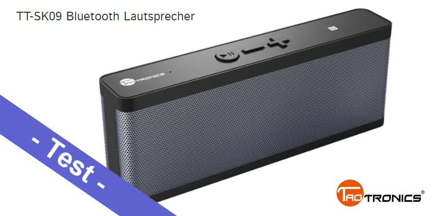 Im Test – der TaoTronics TT-SK09 Bluetooth Lautsprecher mit 6W