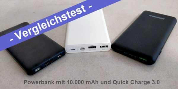 Im Test – drei Powerbanks mit 10.000 mAh und Quick Charge 3.0