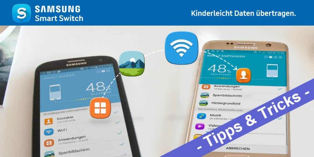 Samsung Smart Switch – Samsung Backup erstellen und wiederherstellen