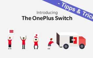 OnePlus Switch - Backup erstellen und wiederherstellen leicht gemacht