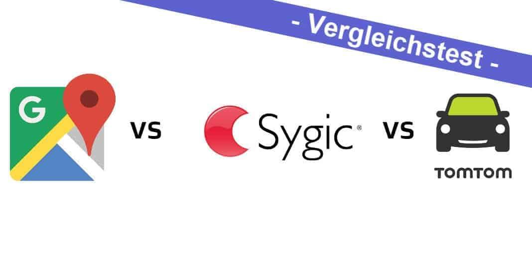 Vergleichstest - Google Maps vs. Sygic vs. TomTom Go