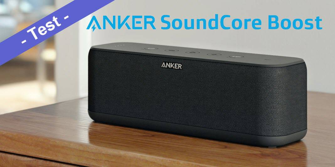 Im Test - der Anker SoundCore Boost mit 20W