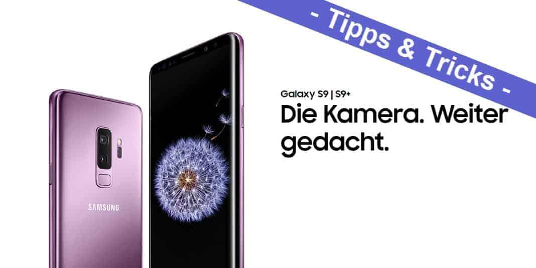 Samsung Galaxy S9 und S9+ – die allerbesten Tipps und Tricks