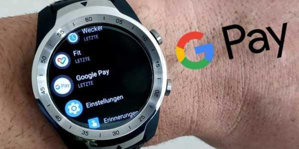 Google Pay funktioniert in Deutschland ab sofort auch mit der Smartwatch
