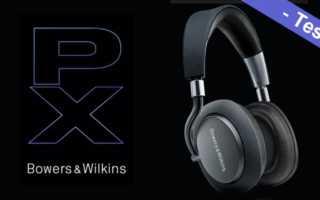 Bowers & Wilkins PX Test – wie gut funktioniert das Noise-Cancelling wirklich?