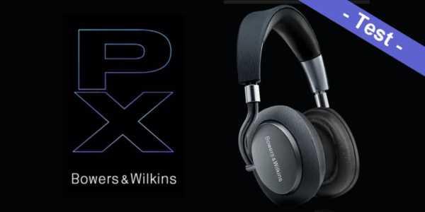 Bowers & Wilkins PX Test - wie gut funktioniert das Noise-Cancelling wirklich?
