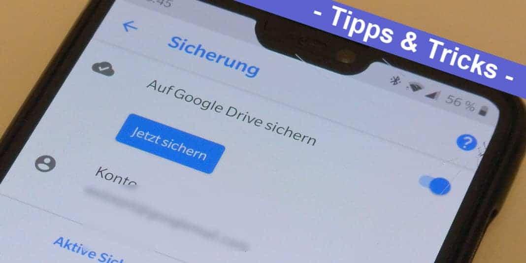 Ein Android Backup erstellen geht ab sofort noch einfacher