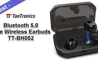 TaoTronics TT-BH052 Test – wasserdichte True Wireless Earbuds mit Bluetooth 5.0