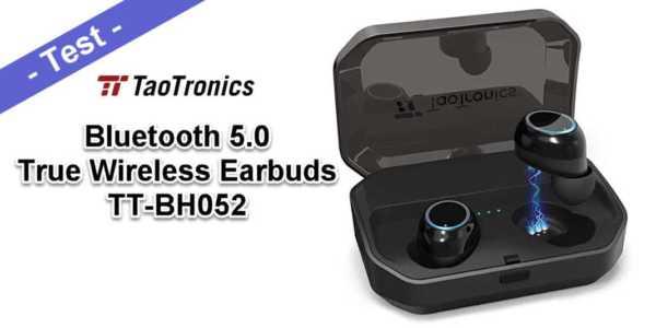 TaoTronics TT-BH052 Test - wasserdichte True Wireless Earbuds mit Bluetooth 5.0