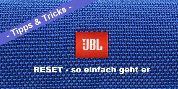 JBL Reset - JBL Bluetooth Lautsprecher zurücksetzen leicht