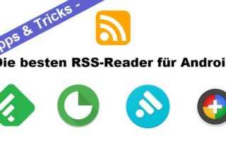 Android RSS Reader im Vergleich – einer ist aber der Beste