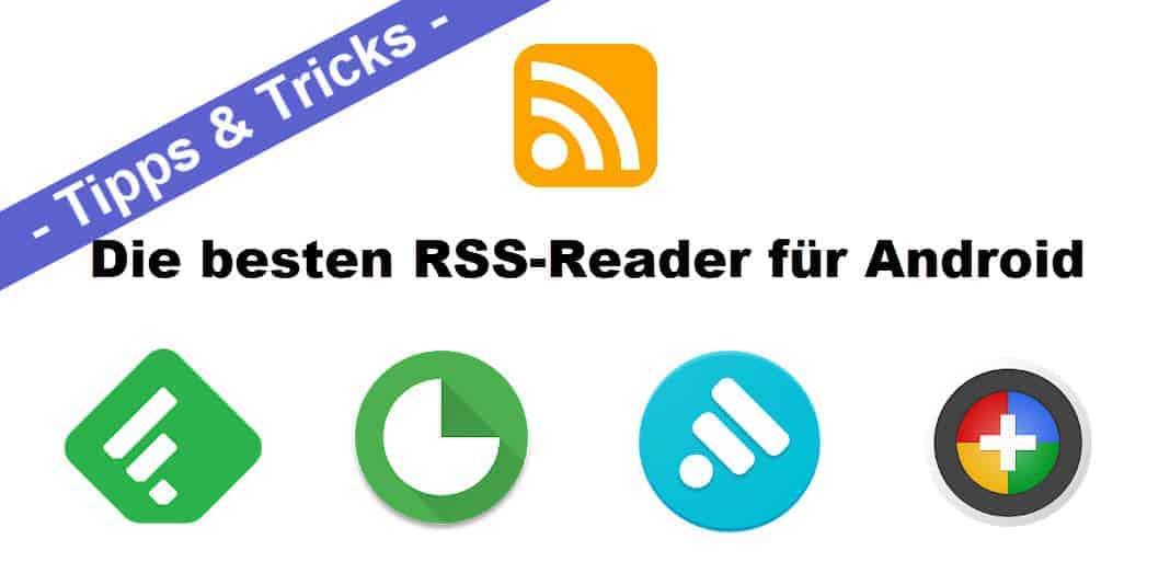 Android RSS Reader im Vergleich - einer ist aber der Beste