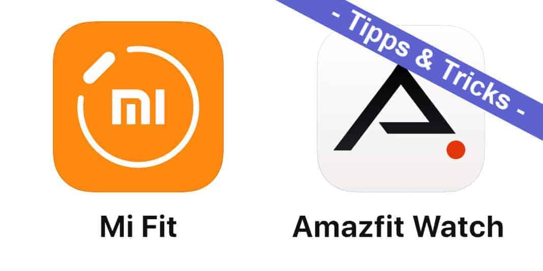 Mi Fit und Amazfit Watch App - es gibt ein paar wichtige Neuerungen