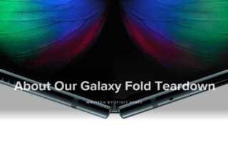 iFixit muss Artikel zur Samsung Galaxy Fold Zerlegung entfernen
