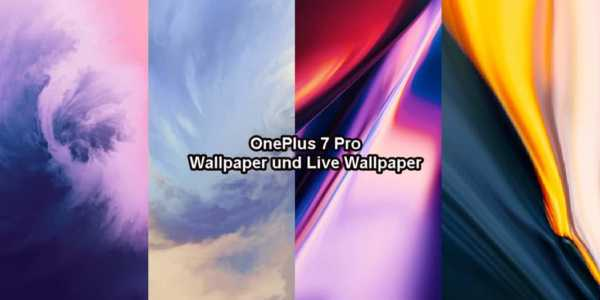 OnePlus 7 Pro - alle Wallpaper, Live Wallpaper und Zen Mode App zum Download