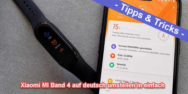 Xiaomi Mi Band 4 Deutsch – so einfach kann man sie