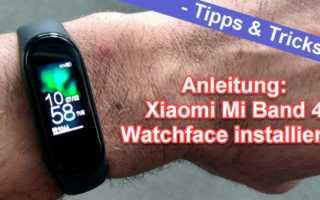 Xiaomi Mi Band 4 Watchface installieren – es ist so einfach
