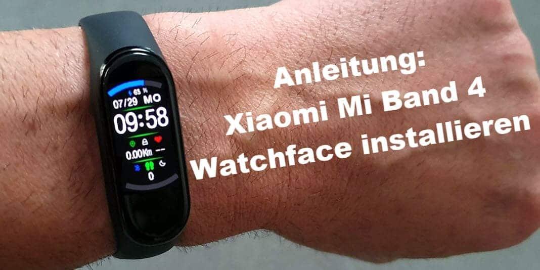 Xiaomi Mi Band 4 WatchFace installieren ist per App noch einfacher möglich