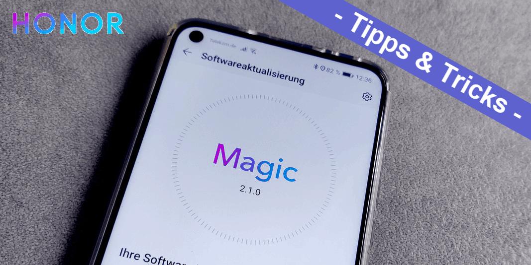 Honor MagicUI – die besten Tipps und Tricks