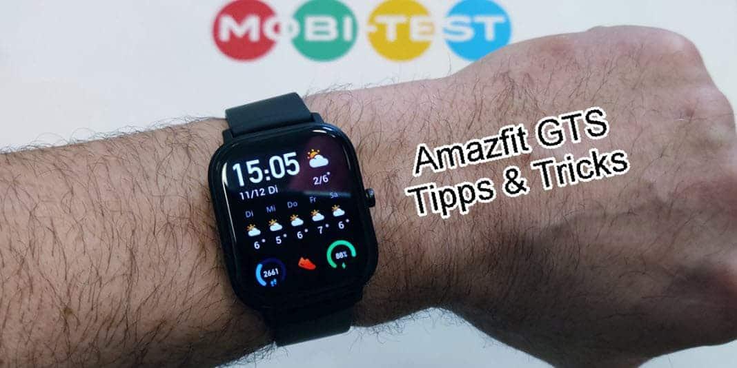 Amazfit GTS Tipps und Tricks - denn diese Smartwatch kann mehr