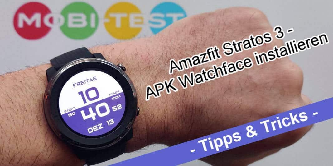 Amazfit Stratos 3 - Watchfaces im APK Format installieren