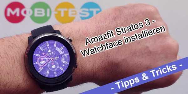 Amazfit Stratos 3 - Watchfaces im WFZ Format installieren
