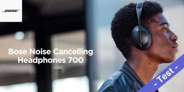 Bose Noise Cancelling Headphones 700 im Test - was ich gut finde und was nicht